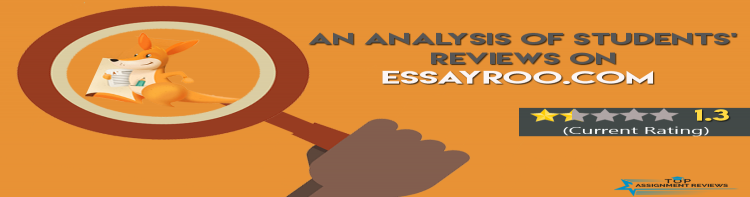 An Analysis of Students Reviews on Essayroo.com - Is it Legit?