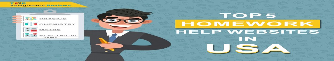 Top 5 Student-Friendly Homework Help Websites to Solve Homework Intricacies in the U.S.A.